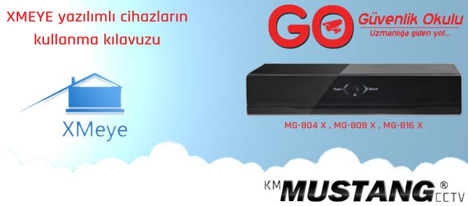 XMEYE yazılımlı cihazların kullanma kılavuzu (MG-804 X , MG-808 X , MG-816 X)