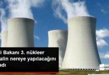 3. Nükleer Santral Nereye Yapılacak